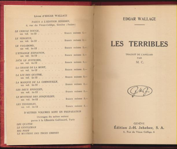 Edgar Wallace. Les Terribles. Edition J.H. Jeheber. Genéve 1931