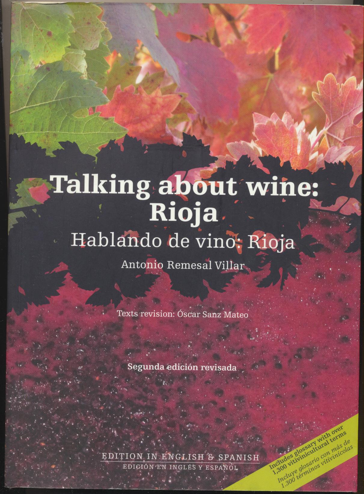 Antonio Remesal Villar. Talking about wine: Rioja. Hablando de vino: Rioja. Edition in English & Spanish. Edición en inglés y Español