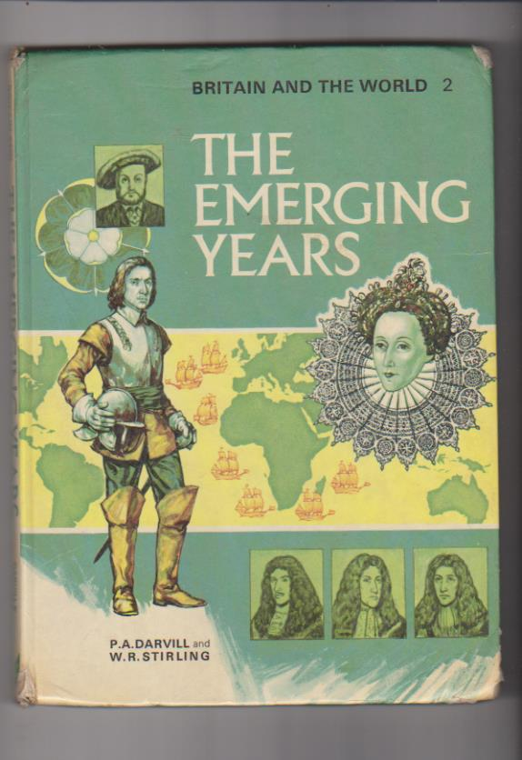 The emerging Years. Britain and the World. Schofield & Sims lted. 197?