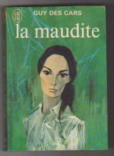 Guy des Cars. La maudite. Editions J´ai Lu 1970