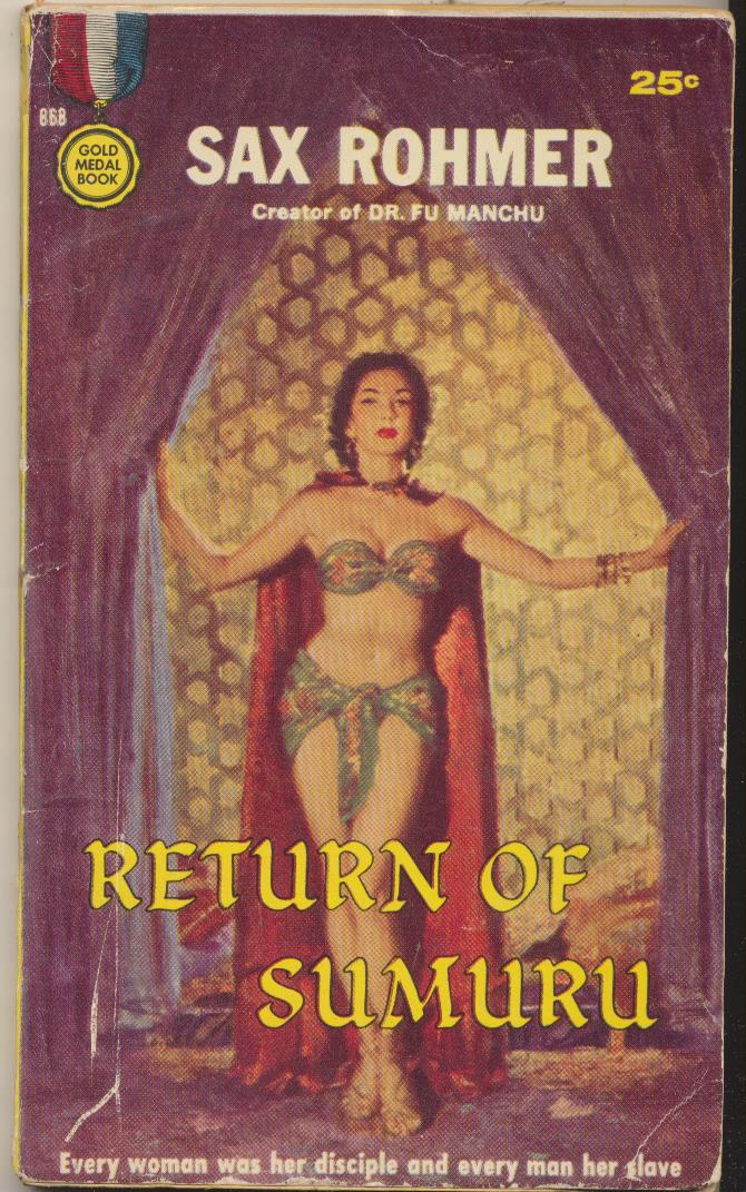 Sax Rohmer. Return of Sumuru. Second Printing, Gold Medal Book. U.S.A.