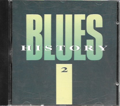 Blues History 2. 1989 Disky