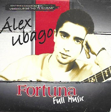 Álex Ubago. 2003 Dro East West (Promocional Fortuna Full Music)