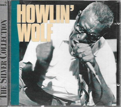 Howlin' Wolf. The Silver Collection. Kwest