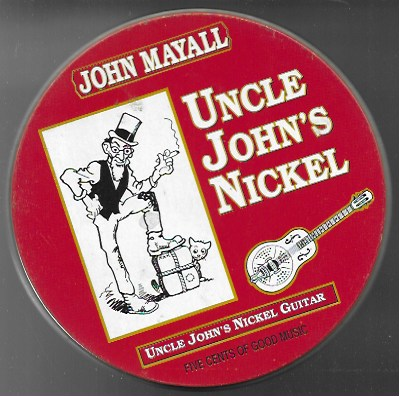 John Mayall. Uncle John's nickel. 1988 Entente Musikoroduktion (Lata)