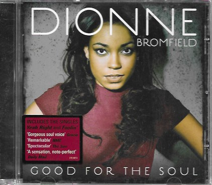 Dionne Bromfield. Good for the soul. 2011 Lioness Records